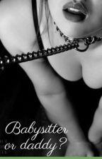 Babysitter or daddy?  by averywish