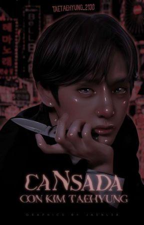 CaNsada con Kim Taehyung. by taetaehyung_2130