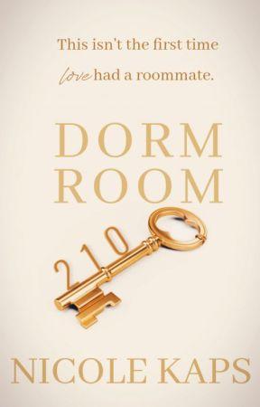 Dorm Room 210 [✔] by Kapsie