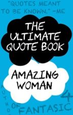 The Ultimate Quote Book by amazingwoman