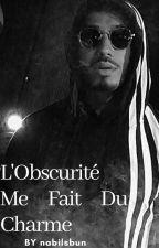 L'Obscurité Me Fait Du Charme by nabilsbun
