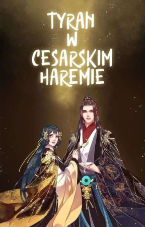 I'm a Tyrant His Majesty's Harem  by Hito_rin