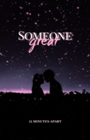 Someone Great by cucchiaia