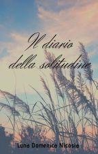 Il diario della solitudine by luna2821