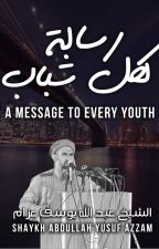 A Message To Every Youth by AlAzzami