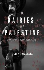 the diaries of palestine.  by LeenaMustafa6