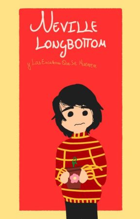 Neville Longbottom y Las Escaleras Que Se Mueven (Libro 1) by HustlerEmoJoeyLover