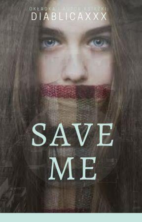 Save Me  by diablicaxxx