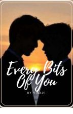 Every Bits Of You 【JunhoXEunsang】 by Y1NART13