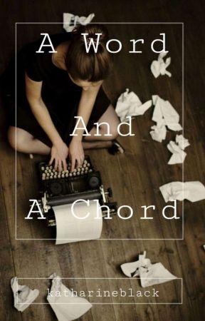 A Word And A Chord by Katharineblack