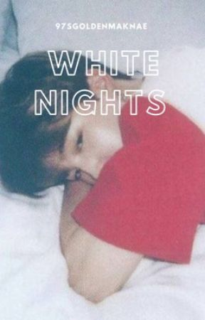 White Nights by 97sgoldenmaknae
