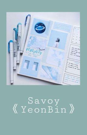 Savoy   Yeonbin   COMPLETE by CHOCOHONEY-