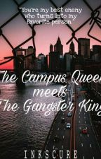 The Campus Queen meets The Gangster King  by inkscure