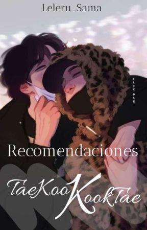 Recomendaciones TaeKook/KookTae by Leleru_Sama