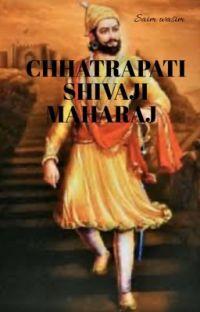 CHHATRAPATI SHIVAJI MAHARAJ cover