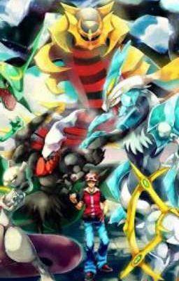 Đọc truyện (đn pokemon) Ta chủ nhân của các pokemon huyền thoại