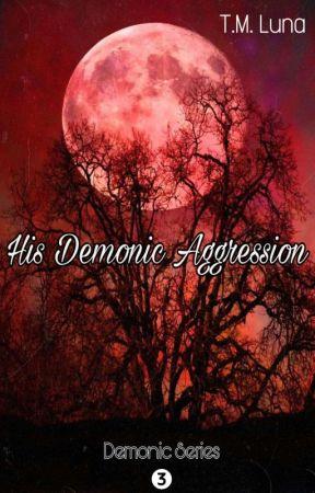 His Demonic Aggression (Book 3) by KrazySkittz