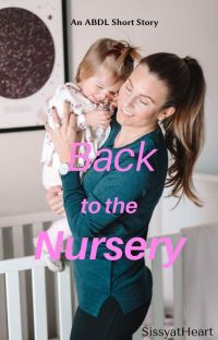 Back to the Nursery (Complete) cover