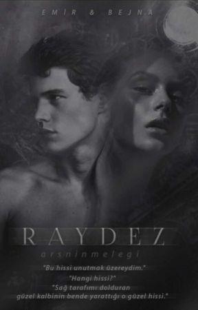 R A Y D E Z (+18) by Arsninmelegi