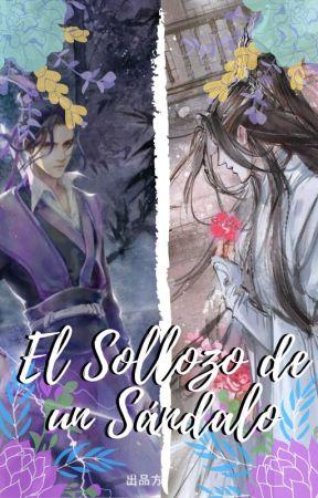 El Sollozo de un Sándalo by DayanWalker