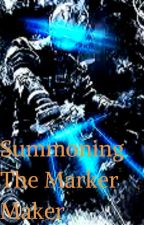 Summoning The Marker Maker : Male Reader x Louise by Metro3759