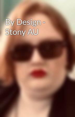 By Design - Stony AU by Rini2012