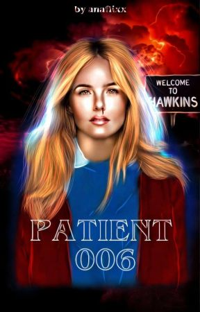 PACIENT 006, 𝙨𝙩𝙧𝙖𝙣𝙜𝙚𝙧 𝙩𝙝𝙞𝙣𝙜𝙨  by anaflixx