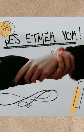 PES ETMEK YOK  by asenaa08