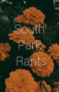 SoUtH PArk RAntS cover