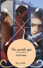 Un secreto que se hace llamar Fortuna by L-Mail