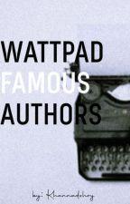 Wattpad Famous Author's by BreakableHannah