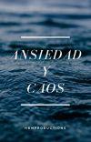 ANSIEDAD Y CAOS cover