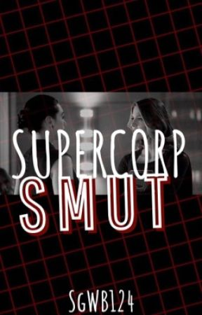 Supercorp smut by SgWB124