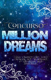 Concurso Million Dreams (FECHADO) cover