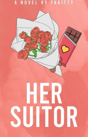 Her Suitor  by Faaitty
