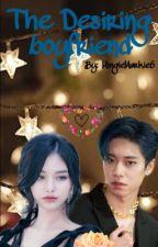 The Desiring Boyfriend ~ AB6IX Donghyun { Completed } { BOOK 1 !! } by MingieMarkie6