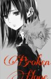 ||Broken hope|| bakugo x reader  cover