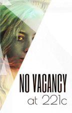 No Vacancy at 221c: A BBC Sherlock Fanfic by Wholockian221c