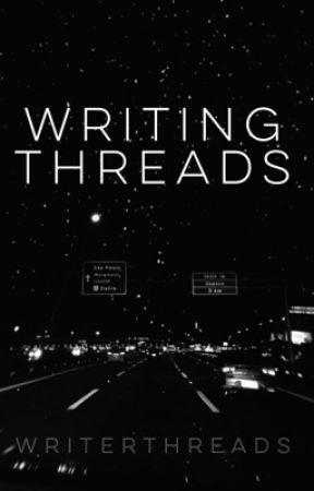 Writing Threads by writerthreads