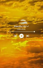 Eternity • KV [C] by Ela_koo