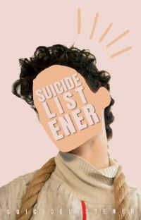 Suicide Listener |a dialogue story| cover