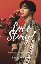 Love Story? | Yoon Sanha by BangsBunny20