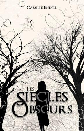 Les Siècles Obscurs by CamilleEndell