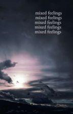 mixed feelings by fromajay