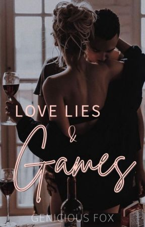 Love Lies & Games by gfoxbooks