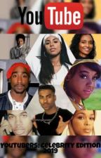 YouTubers: Celebrity Edition, The New Generation by AaliyahandGinuwine