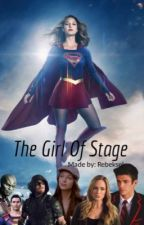 The Girl Of Stage [English] by superbxnoist