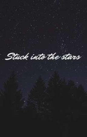 Stuck into the stars by Eshazul