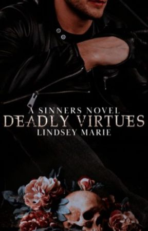 DEADLY VIRTUES (Book Two of the Sinners Trilogy). by Queen_Of_Desires