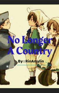 No Longer A Country (Hetalia x Young Female Reader)  cover